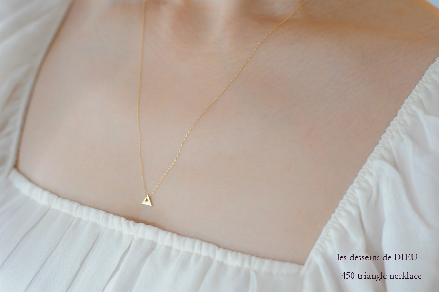 les desseins de DIEU 450 Triangle necklace レデッサンドゥデュー トライアングル ネックレス